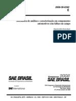 Sistemática de análises e caracterização em componentes automotivos com falhas em campo