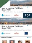 How to Achieve Full-Blown Cloud RAN (C-RAN)