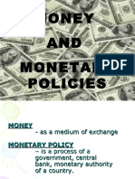 Money and Monetary Policies
