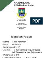 Laporan Kasus Atrial Fibrillasi (ppt)