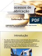 Trabalho Processos de Fabricação (I Unidade) - Carla, Diego, Felipe Fernandes, Filipe Louzado, João Daniel e João Paulo