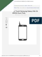 Tela Vidro Touch Samsung Galaxy Win Gt-i8552b Duos Preto - R$ 49,99 no MercadoLivre