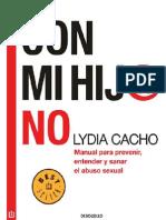 Con Mi Hij@ No. Manual Para Prevenir, Entender y Sanar El Abuso Sexual