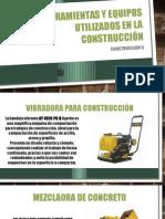 Herramientas y Equipos Utilizados en La Construcción