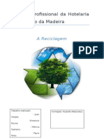 Reciclagem f