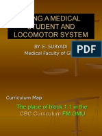 Being a Medical Student and Locomotor System 1