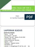 Hipoglikemia Pada Dm Tipe II Dengan Komplikasi Ckd -Sartika