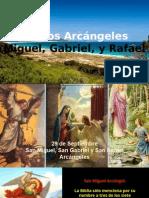 Santos Arcángeles San Miguel, San Gabriel y San Rafael