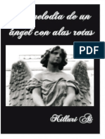 La Melodia de Un Angel Con Alas Rotas