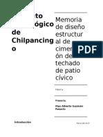Memoria de Diseño Estructural de Cimentación Del Techado de Patio Cívico