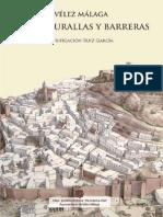 Velez Malaga Entre Murallas y Barreras
