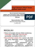 Antibiotik Terapi Demam Tifoid Tanpa