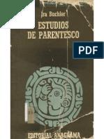 (Panorama de La Antropología Cultural Contemporánea) Ira Buchler-Estudios de Parentesco-Editorial Anagrama (1982)