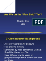 "Are We on the ""Fun Ship"" Yet?"
