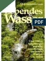 Olof Alexandersson - Lebendes Wasser - Über Viktor Schauberger