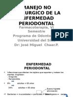 MANEJO NO QUIRURGICO DE LA ENFERMEDAD PERIODONTAL.pptx