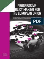 Progressive Policy Making for the European Union