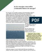 Podrán Las Energías Renovables Satisfacer La Demanda Futura de Energía