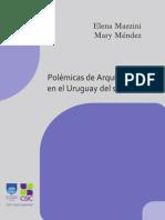 Polémicas de Arq en El Uruguay Del s XX