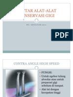 Daftar Alat Alat Konservasi Gigi. Ppt