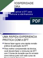 Prosperidade Financeira Como Aplicar a Eft Para Melhorar a Vida Financeira
