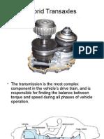 Hybrid Transaxles and Transmissions