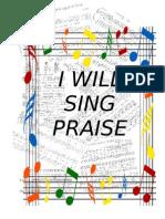 I WILL SING PRAISE