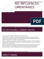 Influences on Documentaries