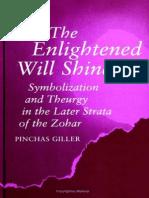 Giller the Enlightened Will Shine