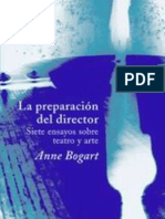 Bogart Anne - La Preparacion Del Director - Siete Ensayos Sobre Teatro Y Arte