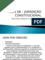 Aula 08 - Jurisdição Constitucional