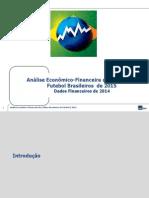 Analise Dos Clubes Brasileiros de Futebol 2015 Itau BBA