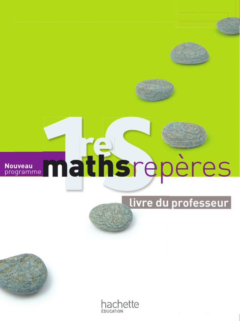 declic maths 1ere s 2011 pdf