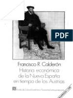 Historia Economica de La Nueva España en Tiempo de La Austrias. Francisco R. Calderon