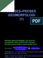 Geomorfologi 02 Proses Geomorfologi(1)