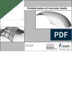 Prefabrication Concrete Shells