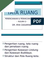 Kuliah 2 (Tata Ruang).ppt