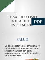 LA-SALUD-COMO-META-DE-LA-ENFERMERIA.pptx