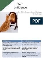 selfconfidencepresentation-130827071350-phpapp01