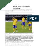 Un Barcelona Sin Goles y Con Serios Problemas Defensivos