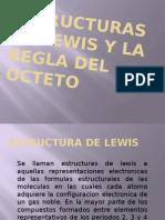 Estructura de Lewis y Regla Del Octeto