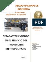Desabastecimiento en El Servicio de Transporte Metropolitano