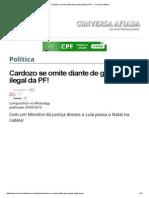Cardozo Se Omite Diante de Grampo Ilegal Da PF! — Conversa Afiada