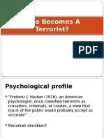 Who Becomes a Terrorist
