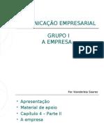 ComunicaÇÃo Empresarial Grupo i a Empresa