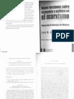 Aricó, Jose.- Nueve Lecciones Sobre Economia y Politica en El Marxismo. Leccion Primera y Tercera