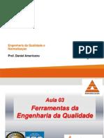 Ferramentas Da Qualidade -  Engenharia Da Qualidade e Normalizacao