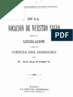De la vocacion de nuestro siglo para la legislaccion y la ciencia del derecho