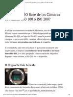 ¿Cuál es el ISO Base de las Cámaras de Nikon_ ISO 100 ó ISO 200_.pdf
