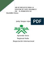 Plan de Negocio de Café Especial Cultivado en El Municipio de Palermo Huila